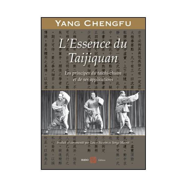 L'essence du Taijiquan, principes & applications - Yang Chengfu