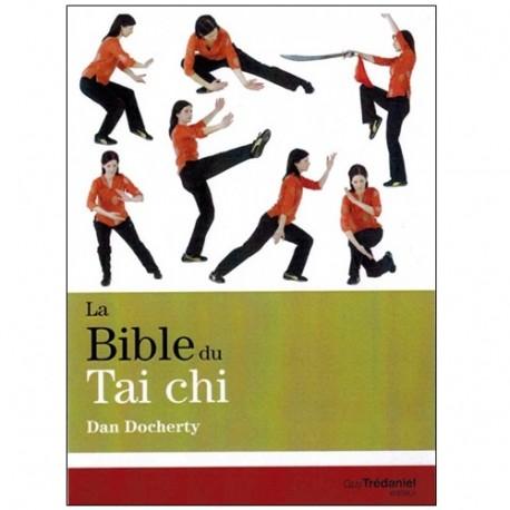 La Bible du Tai Chi - Dan Docherty