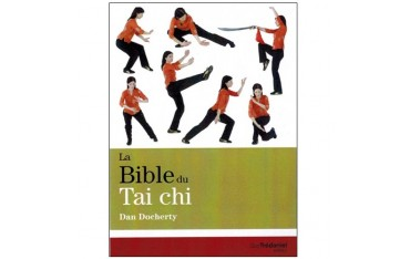 La Bible du Tai Chi - Dan Docherty