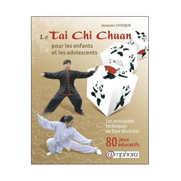 Le Tai Chi chuan pour les enfants et les adolescents - J Choque