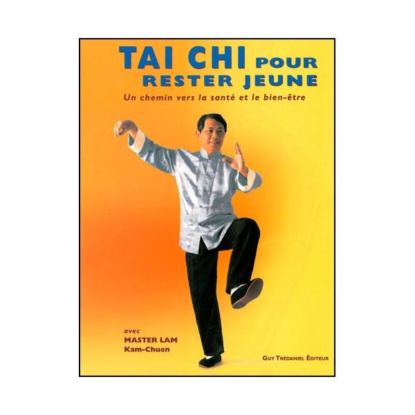 Tai-Chi pour rester jeune - Lam Kam-Chuen