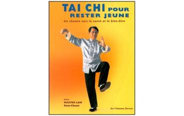 Tai Chi pour rester jeune, un chemin vers la santé et le bien-être - Master Lam Kam-Chuen