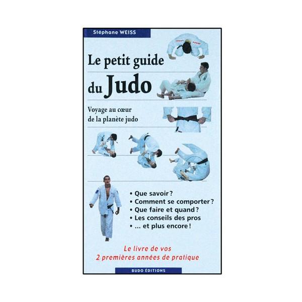 Le petit guide du Judo (littérature) - Stéphane Weiss