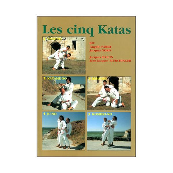 Les cinq Katas (Judo) - Parisi/Noris/Seguin/Flerchinger