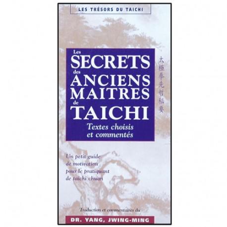 Les secrets des anciens maîtres de Taichi - Yang J-Ming (éd. 2012)
