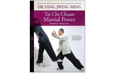 Tai Chi Chuan Martial power - Yang Jwing-Ming (livre en anglais)