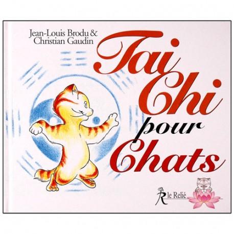 Tai Chi pour Chats - J-Louis Brodu/Christian Gaudin