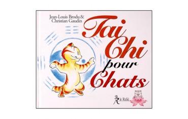 Tai Chi pour Chats - Jean-Louis Brodu & Christian Gaudin