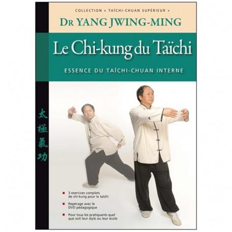 Taichi-Chuan supérieur, le Chi-Kung du Taïchi - Yang Jwing-Ming