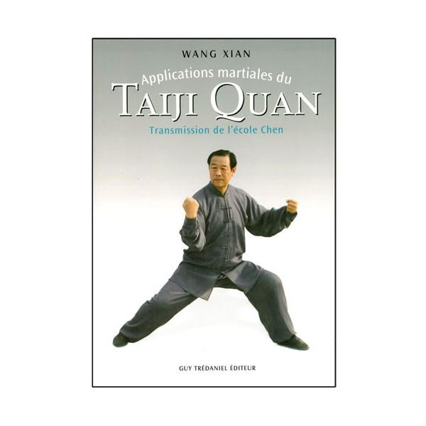 Applic. martiales du Taiji Quan, transmission école Chen - Wang Xian