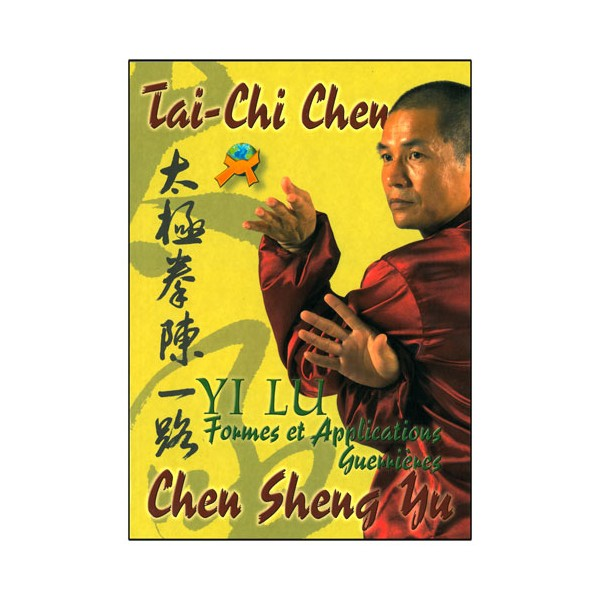 Tai Chi Chen Yi Lu formes & application - Sheng Yu