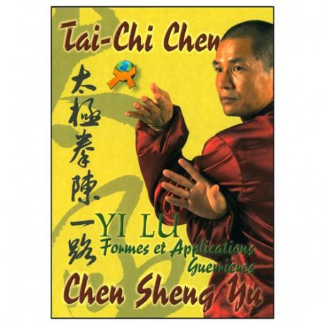 Tai Chi Chen Yi Lu formes & application - Sheng Yu