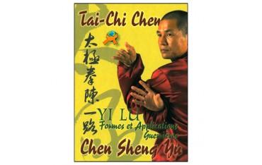 Tai Chi Chen, Yi Lu, formes & application guerrières - Chen Sheng Yu