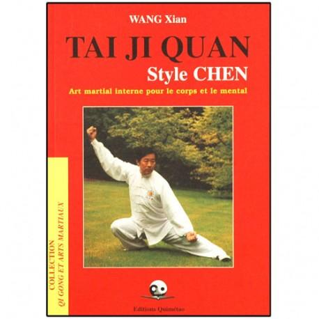 Tai Ji Quan style Chen - Wang Xian