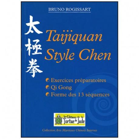 Taijiquan style Chen - Bruno Rogissart
