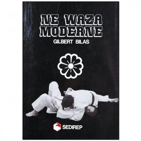 Ne-Waza moderne - Bilas Gilbert