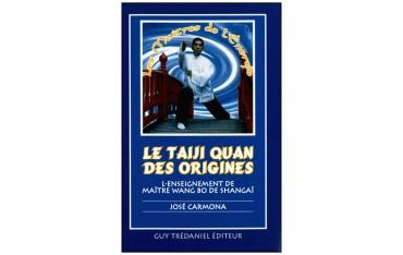 Le Taiji Quan des origines, l'enseignement de Maître Wang Bo de Shangaï - José Carmona