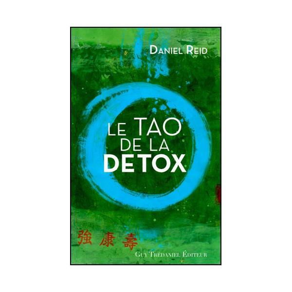 Le Tao de la détox - D Reid
