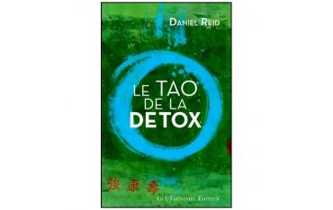 Le Tao de la détox - Daniel-G. Reid