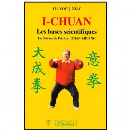 I-Chuan, les bases scientifiques, posture de l'arbre - Yu Yong Nian