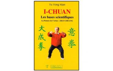 I-Chuan, les bases scientifiques, la posture de l'arbre : Zhan Zhuang - Yu Yong Nian