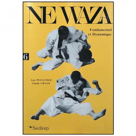 Ne-waza fondamental et dynamique - Pelletier/Urvoy