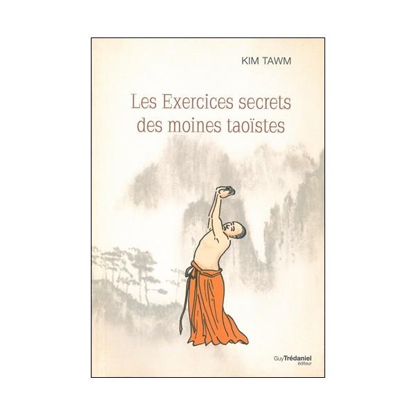 Les exercices secrets des moines Taoïstes - K Tawm