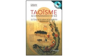 Taoïsme & connaissance de soi, la carte de la culture et de la perfection - Catherine Despeux (+ CD-ROM inclus)