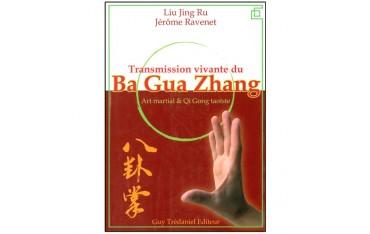 Transmission vivante du Ba Gua Zhang - Liu Jing Ru & Jérome Ravenet