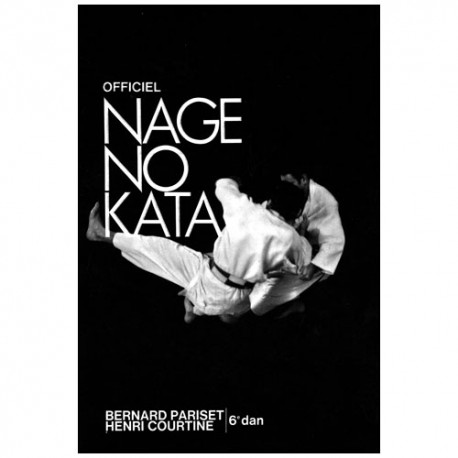 Officiel Nage No Kata - Bernard Pariset/Henri Courtine