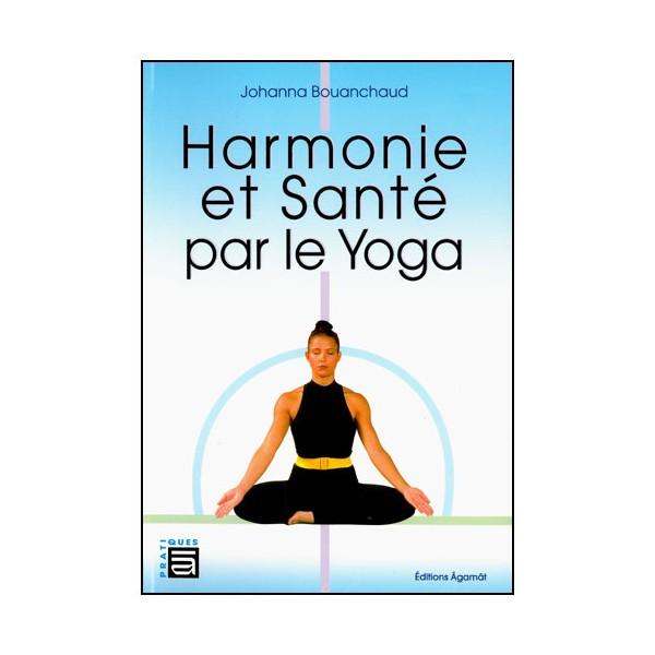 Harmonie et Santé par le Yoga - J Bouanchaud