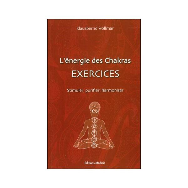 L'énergie des Chakras exercices - Vollmar
