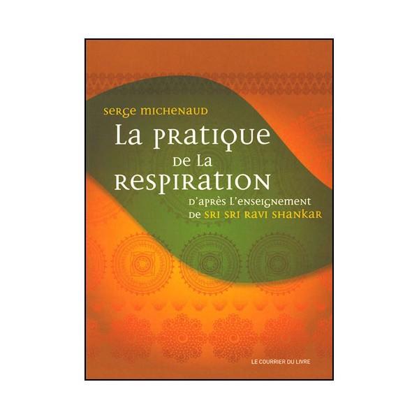 La pratique de la Respiration - Michenaud