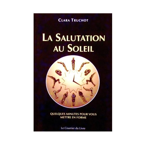 La salutation au Soleil - Lara Truchot