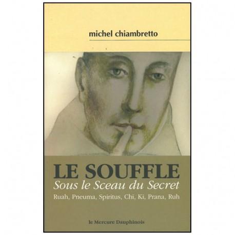 Le Souffle, sous le sceau du secret - Chiambretto