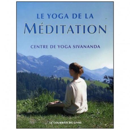 Le Yoga de la Méditation - Centre de Yoga Sivananda