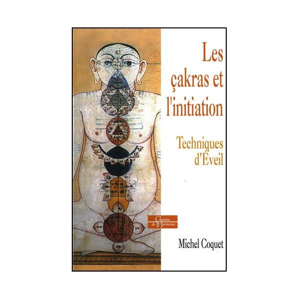Les Cakras et l'initiation - M Coquet