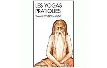 Les Yogas pratiques - Swâmi Vivekânanda