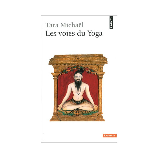 Les voies du Yoga - Tara Michaël