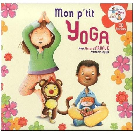 Mon p'tit Yoga - Gérard Arnaud (+cd)