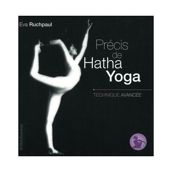 Précis de Hatha Yoga Vol.3 technique avancée - E Ruchpaul