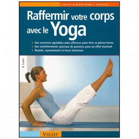 Raffermir votre corps avec le Yoga - Cuson