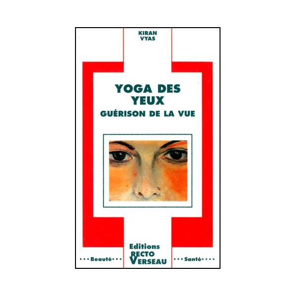 Yoga des yeux, guérison de la vue - K Vyas