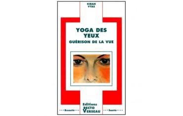 Yoga des yeux, guérison de la vue - Kiran Vyas