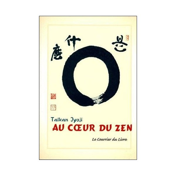 Au coeur du Zen - Taïkan Jyoji