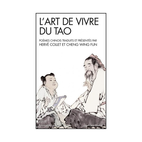 L'Art de vivre du Tao - Collet & Cheng Wing Fun