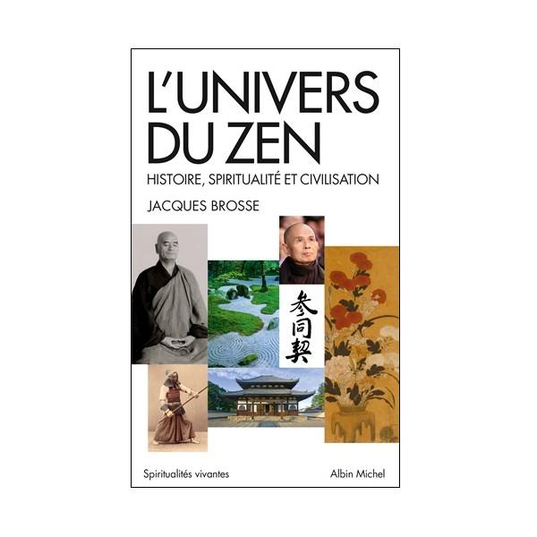 L'univers du Zen - J Brosse