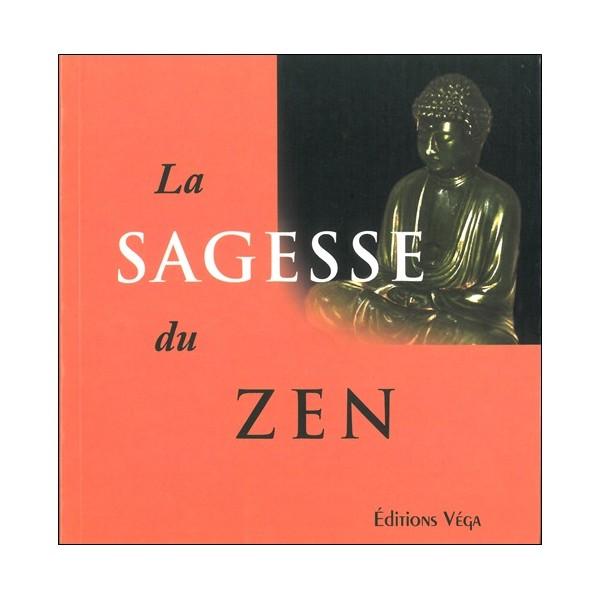 La Sagesse du Zen