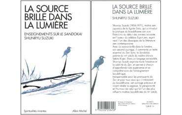 La source brille dans la lumière, enseignement sur le Sandokai - Shunryu Suzuki Roshi