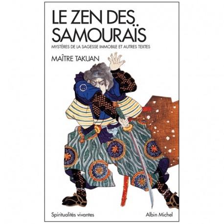 Le Zen des Samouraïs - Takuan
